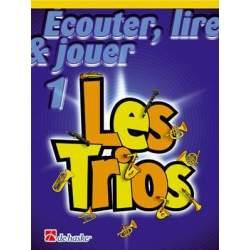 Ecouter, lire et jouer les trios (Franse versie)