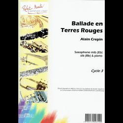 Crepin - Ballade en terre rouge -sax en piano