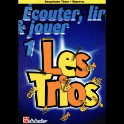 Ecouter, lire & jouer Les trios sax ténor/soprano