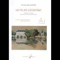 Bellegarde - Au Fil de l'écriture TEXTE  - théorie