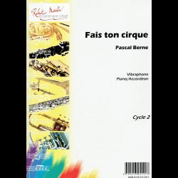 Berne - Fais ton cirque - vibraphone/xylophone et piano /accordéon
