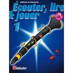 Ecouter, lire & jouer clarinette vol.1
