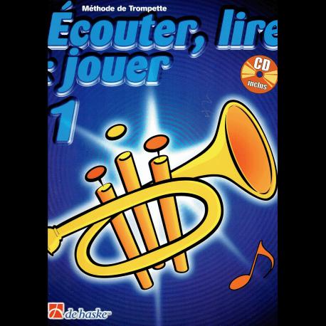 Ecouter, lire & jouer trompette 1