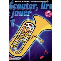 Ecouter, lire & jouer -  baryton/euphonium/saxhorn (+CD)